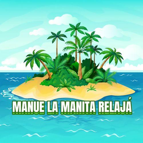 Manue la Manita Relajá Image